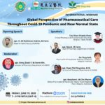 International Webinar Global Perspective of Pharmaceutical Care Throughout Covid-19 Pandemic and New Normal State.